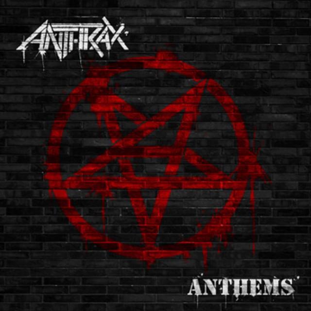 Anthrax_Anthems