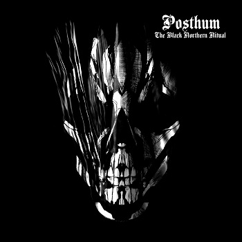 Front cover POSTHUM The Black Northern Ritual